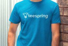 Photo of Teespring là gì? Hướng dẫn kiếm tiền bằng thiết kế áo thun trên teespring