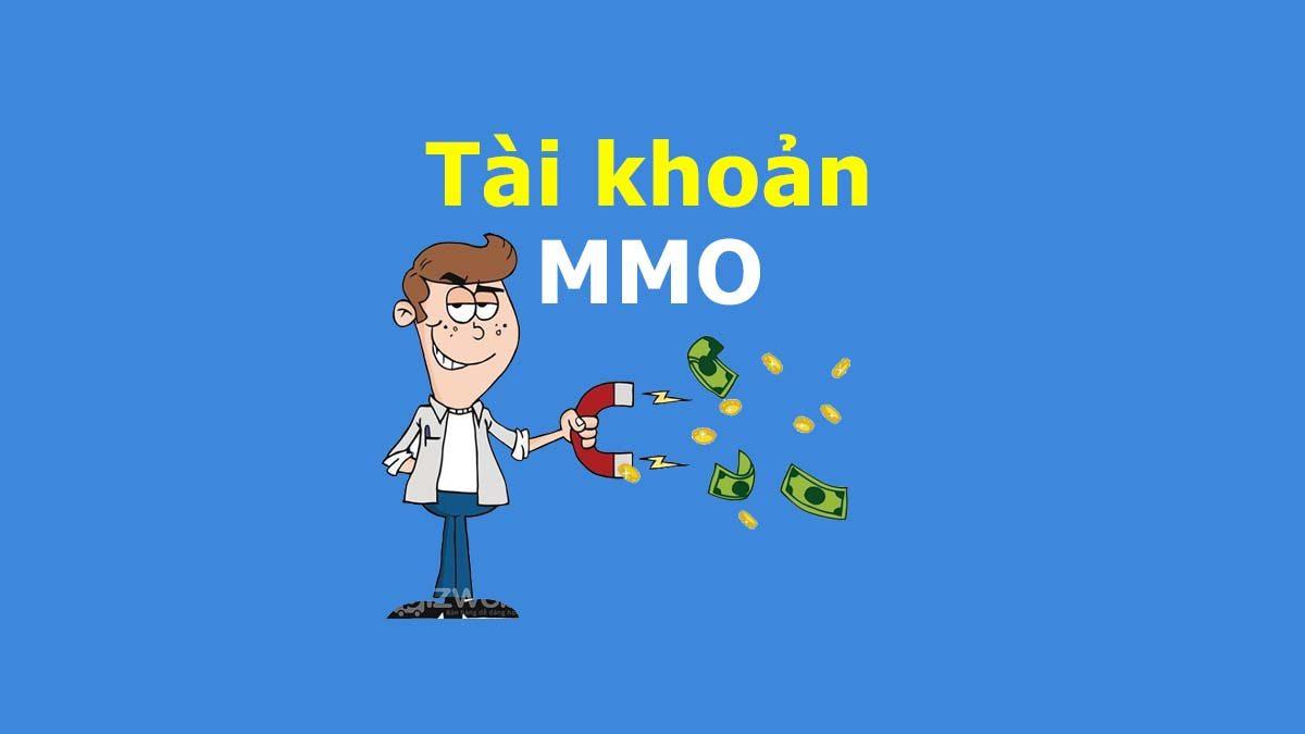 Tài khoản nhận tiền MMO