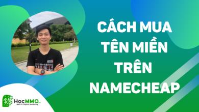 Photo of Hướng dẫn mua tên miền trên Namecheap [CHI TIẾT TỪNG BƯỚC 2020]