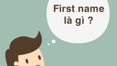 Photo of First name là gì? Surname name là gì? Last name là gì?