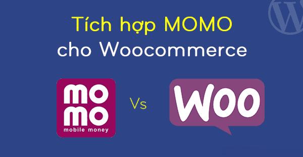 Plugin tích hợp thanh toán Momo cho WooCommerce 1